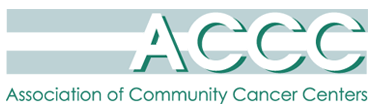 Association of Community Cancer Centers (ACCC)