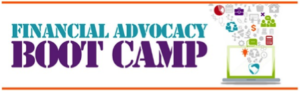 Financial Advocacy Boot Camp