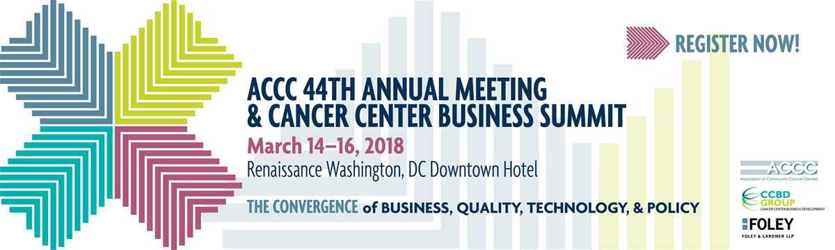 ACCC 44th Annual Meeting & Cancer Center Business Summit