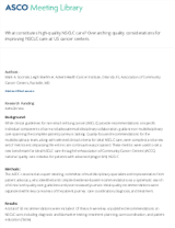 What constitutes high-quality NSCLC care_ Overarching quality considerations for improving NSCLC care at US cancer centers